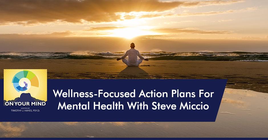 OYM Steve | Wellness Focus