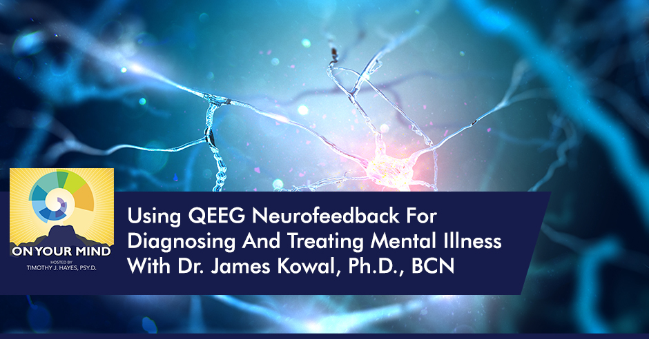 OYM James | QEEG Neurofeedback