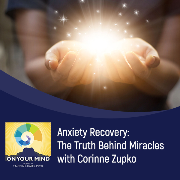 OYM Corrine | Anxiety Recovery