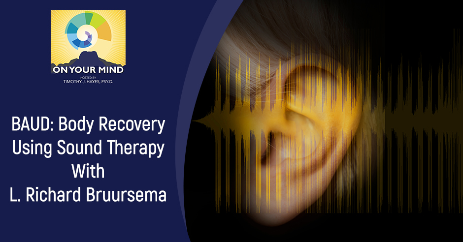 OYM L. Richard Bruursema | BAUD Recovery And Therapy