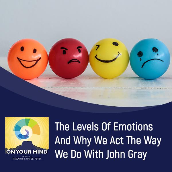 OYM John | Levels Of Emotions