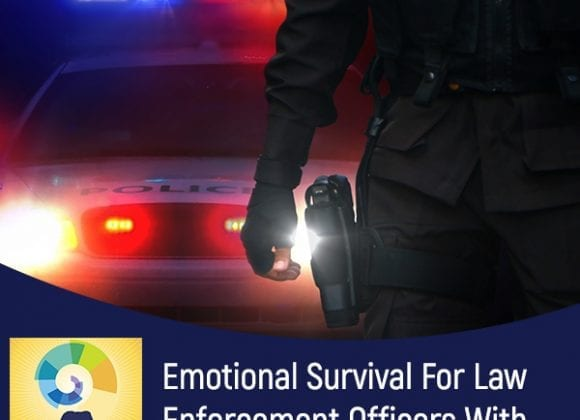 Emotional Survival For Law Enforcement Officers With Kevin Gilmartin, Ph.D.
