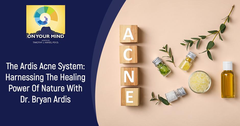 OYM Bryan   Ardis Acne System