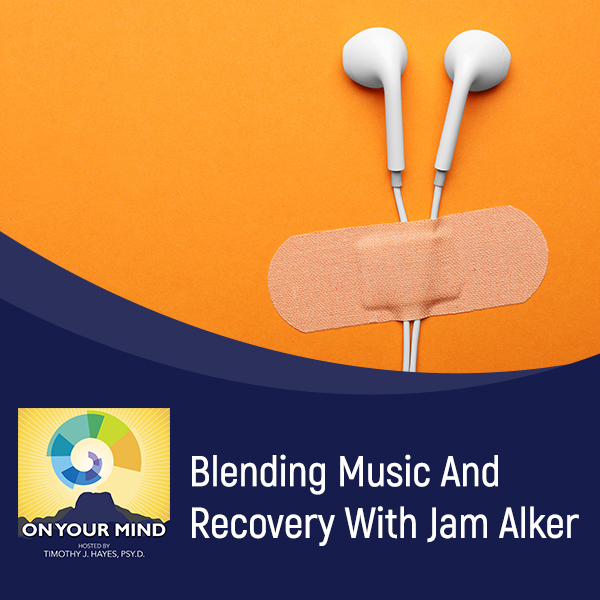 Blending Music And Recovery With Jam Alker