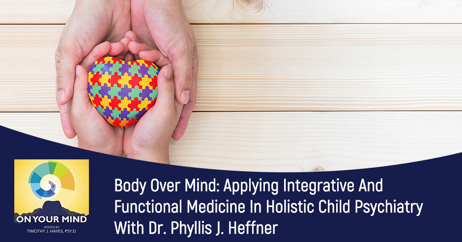 OYM Phyllis | Holistic Child Psychiatry