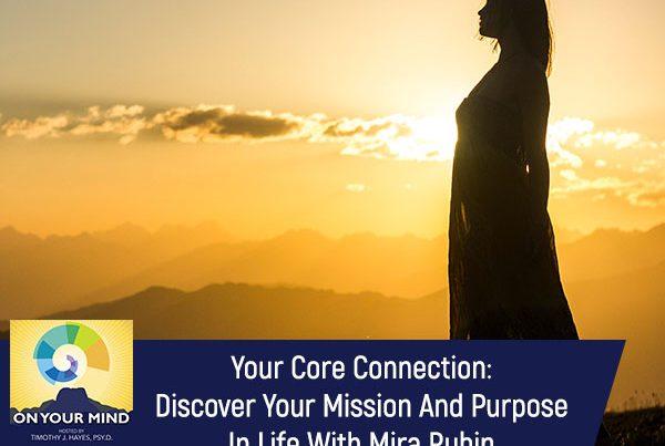 OYM Mira Rubin | Core Connection